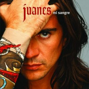 Mi Sangre (International Version) – Juanes [320kbps]