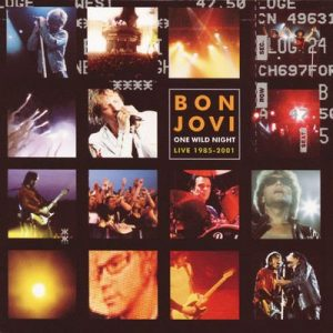 One Wild Night 2001 (EU Version) – Bon Jovi [320kbps]