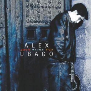 Que pides tu (con bonus track para Argentina) – Álex Ubago [320kbps]