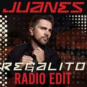 Regalito (Radio Edit) – Juanes [320kbps]