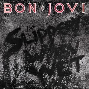 Slippery When Wet – Bon Jovi [320kbps]