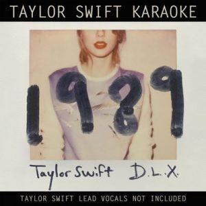 Taylor Swift Karaoke: 1989 (Deluxe) – Taylor Swift [320kbps]