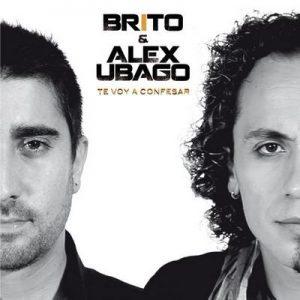 Te Voy a Confesar (feat. Alex Ubago) – Brito, Álex Ubago [320kbps]