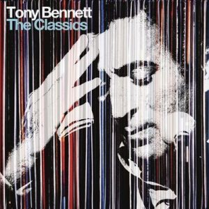 The Classics (Deluxe Edition) – Tony Bennett [320kbps]