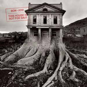 This House Is Not For Sale – Bon Jovi [320kbps]