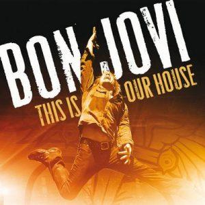 This Is Our House – Bon Jovi [320kbps]
