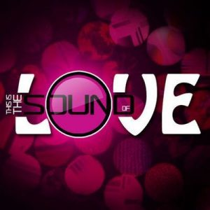 This Is The Sound Of…Love – V. A. [320kbps]