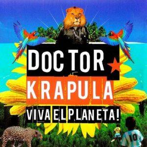 Viva el Planeta! – Doctor Krapula, Juanes, Jorge Serrano, Emiliano Brancciari [320kbps]