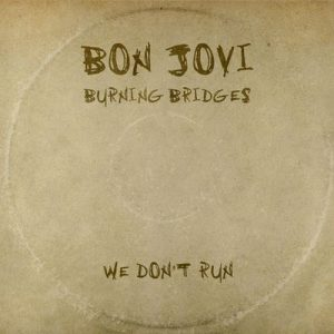 We Don't Run – Bon Jovi [320kbps]