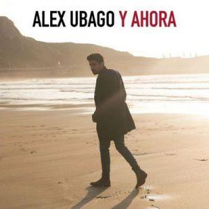 Y ahora – Álex Ubago [320kbps]
