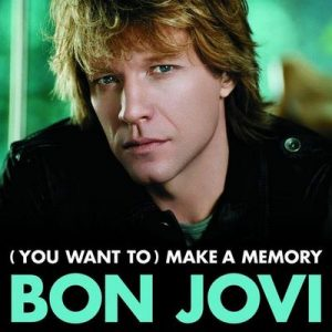 (You Want To) Make A Memory – Bon Jovi [320kbps]