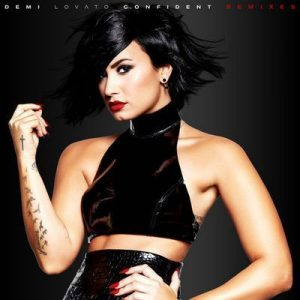 Confident (Remixes) – Demi Lovato [320kbps]