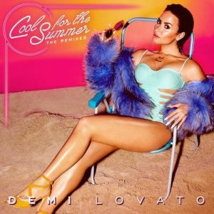 Cool for the Summer: The Remixes – Demi Lovato [320kbps]