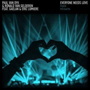 Everyone Needs Love – Paul van Dyk, Ronald Van Gelderen, Gaelan, Eric Lumiere [320kbps]