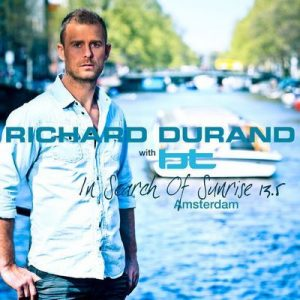In Search of Sunrise 13.5: Amsterdam – BT, Richard Durand [320kbps]