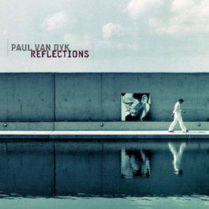Reflections – Paul van Dyk [320kbps]