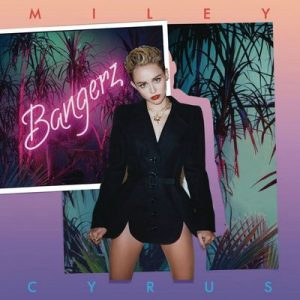 Bangerz (Deluxe Version) – Miley Cyrus [320kbps]