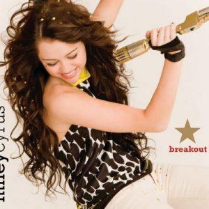 Breakout – Miley Cyrus [320kbps]