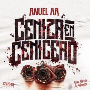 Ceniza En Cenicero – Anuel Aa [320kbps]