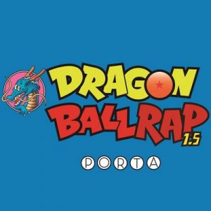 Dragon Ball Rap 1.5 – Porta [320kbps]