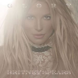 Glory (Deluxe Edition) – Britney Spears [320kbps]