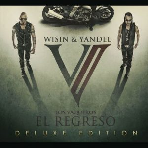 Los Vaqueros, El Regreso – Wisin & Yandel [320kbps]