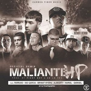 Maliante Hp – Anuel Aa, Benny Benni, Noriel, Farruko, Bryant Myers, Nio Garcia, Almighty, Darkiel [320kbps]