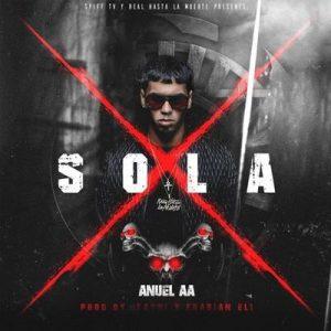 Sola – Anuel Aa [320kbps]