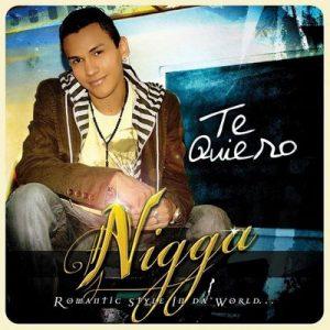 Te Quiero – Nigga [320kbps]
