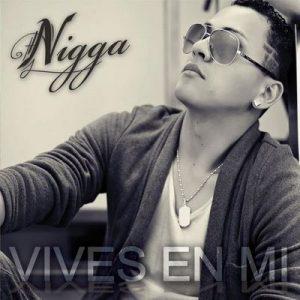 Vives en Mí – Nigga [320kbps]