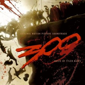 300 Original Motion Picture Soundtrack (U.S. Version) – 300 Original Motion Picture Soundtrack [320kbps]