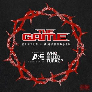 Heaven 4 A Gangster – The Game [320kbps]