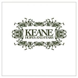 Hopes And Fears – Keane [320kbps]