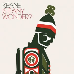 Is It Any Wonder – Keane [320kbps]