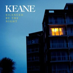 Silenced By The Night – Keane [320kbps]