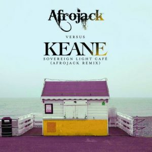 Sovereign Light Café (Afrojack Remix) – Keane [320kbps]