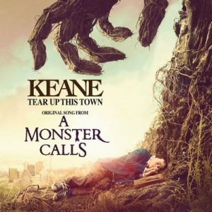 Tear Up This Town (From A Monster Calls Original Motion Picture Soundtrack) – Keane [320kbps]
