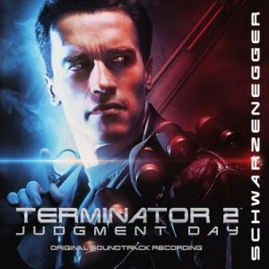 Terminator 2: Judgment Day (Remastered 2017) – Brad Fiedel [320kbps]