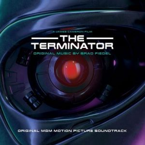 Terminator (Original Motion Picture Soundtrack) – Brad Fiedel [320kbps]
