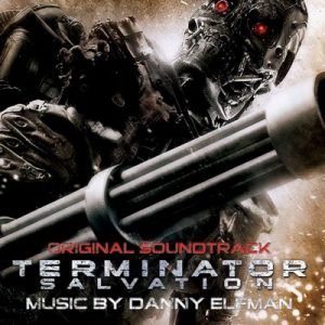 Terminator: Salvation Original Soundtrack – Danny Elfman [320kbps]
