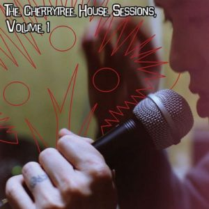 The Cherrytree House Sessions, Volume 1 – V. A. [320kbps]