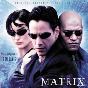 The Matrix (Original Motion Picture Score) – Don Davis [320kbps]