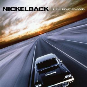 All The Right Reasons – Nickelback [320kbps]