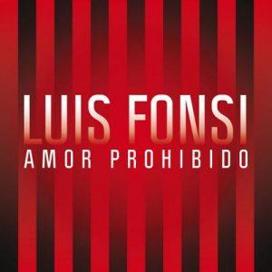 Amor Prohibido – Luis Fonsi [320kbps]