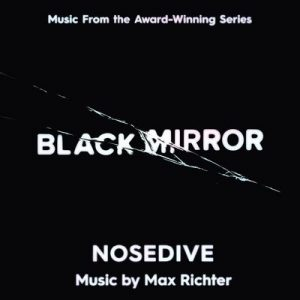 Black Mirror – Nosedive (Music From The Original TV Series) – Max Richter [320kbps]