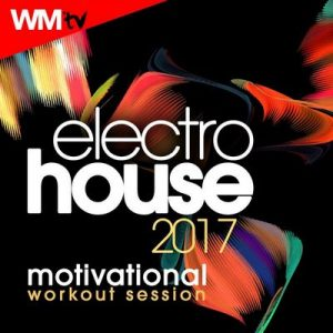 Electro House 2017 Motivational Workout Session (60 Minutes Mixed Compilation for Fitness & Workout 128 Bpm / 32 Count) – Workout Music Tv [320kbps]