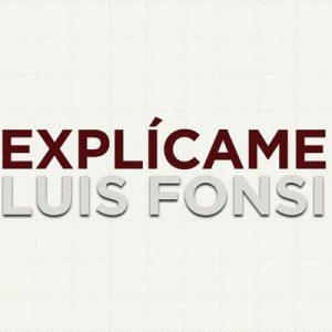 Explícame – Luis Fonsi [320kbps]
