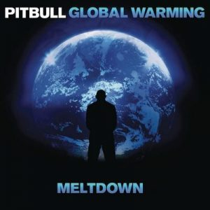Global Warming Meltdown (Deluxe Version) – Pitbull [320kbps]