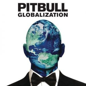 Globalization – Pitbull [320kbps]
