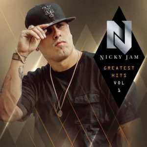 Greatest Hits, Vol. 1 – Nicky Jam [320kbps]